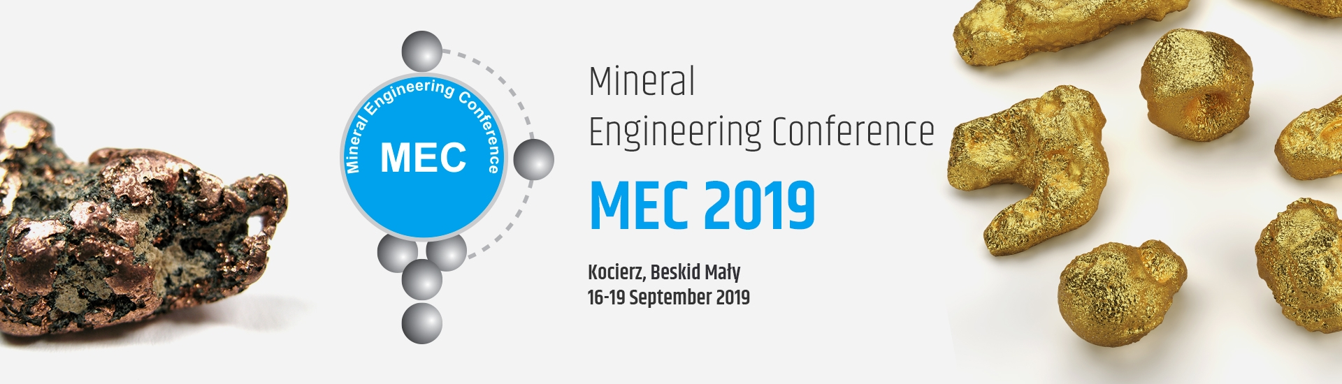 MEC2019 Minerals Engineering Conference – Kocierz, Beskid Mały, 16-19 September 2019